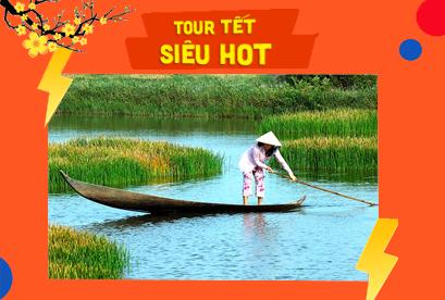 Tour Cà Mau, Cần Thơ Khám Phá 8 Tỉnh ĐBSCL Tiêu Chuẩn 5 Sao Tết Âm Lịch