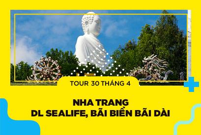 Tour Nha Trang 30/4 Con Sẽ Trẻ, Khu du lịch sealife, Bãi Biển Bãi Dài, Vinpearland