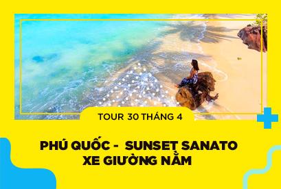 Tour Phú Quốc 30/4 Khám Phá Sunset Sanato - bằng Xe Giường Nằm