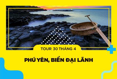 Tour Phú Yên, Đại Lãnh 30/4, Vùng Đất Phú, Gành Đá Đĩa, Gala Nghệ Thuật Bài Chòi