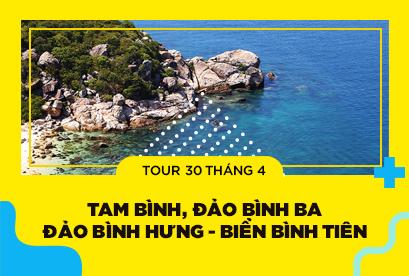 Tour Tam Bình 30/4, Đảo Bình Ba - Đảo Bình Hưng  Biển Bình Tiên  Vịnh Vĩnh Hy - Ninh Chữ