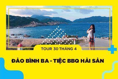 Tour Đảo Bình Ba 30/4 - Tiệc BBQ Hải Sản