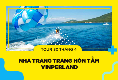 Tour du lịch Nha 30/4 Trang Hòn Tằm, Vinperland, du ngoạn đảo, tắm khoáng bùn 100 trứng